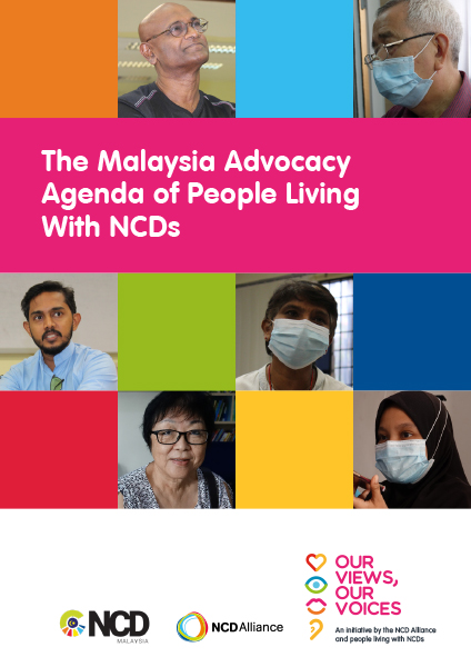 The Malaysia Advocacy Agenda of People Living with NCDs